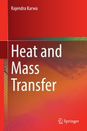 Heat and Mass Transfer ebook by Rajendra Karwa