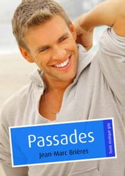 Passades (Pulp gay) ebook by Jean-Marc Brières