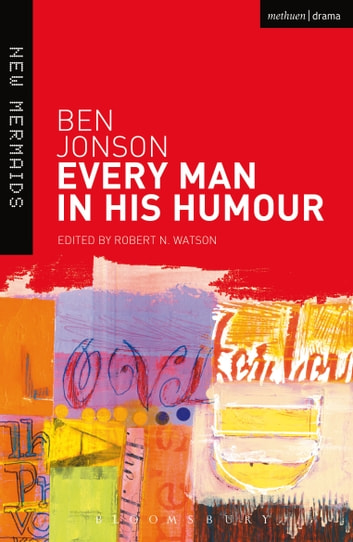 Every Man in His Humour ebook by Ben Jonson