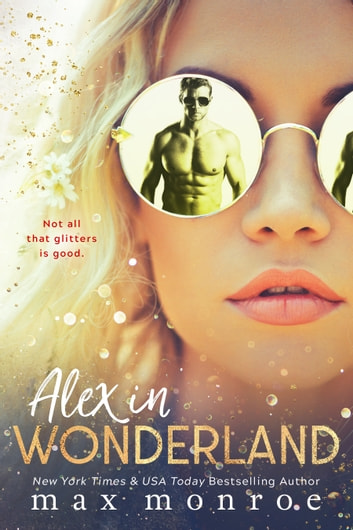 Alex in Wonderland ebook by Max Monroe