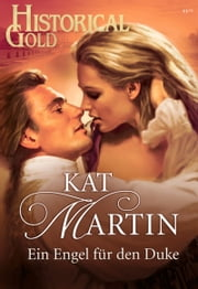 Ein Engel für den Duke ebook by Kat Martin