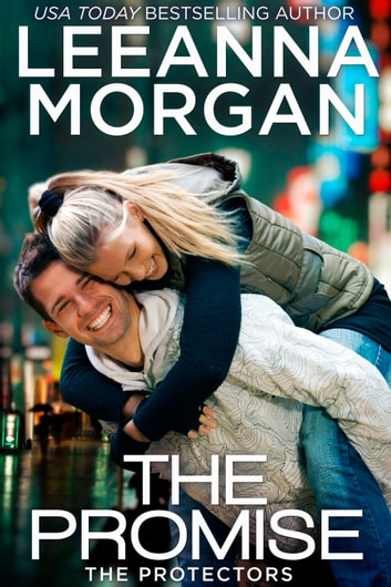 The Promise - A Sweet Small Town Romance ebook by Leeanna Morgan
