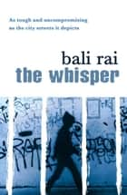 The Whisper ebook by Bali Rai