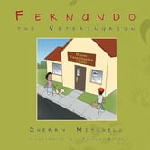 Fernando the Veterinarian ebook by Sherry Mitchell
