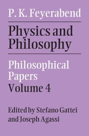 Physics and Philosophy ebook by Feyerabend, Paul