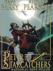 Peter and the Starcatchers ebook by Ridley Pearson,Greg Call
