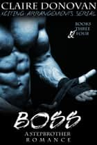 Boss: A Stepbrother Romance: Books 3 and 4 ebook by Claire Donovan