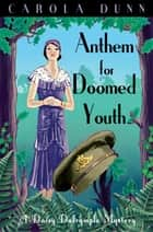 Anthem for Doomed Youth ebook by Carola Dunn