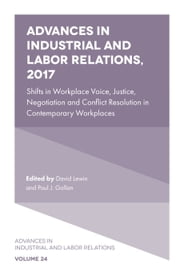 Shifts in Workplace Voice, Justice, Negotiation and Conflict Resolution in Contemporary Workplaces