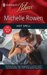 Hot Spell ebook by Michelle Rowen