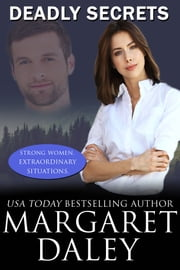 Deadly Secrets ebook by Margaret Daley