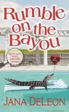 Rumble on the Bayou ebook by
