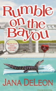 Rumble on the Bayou ebook by Jana DeLeon
