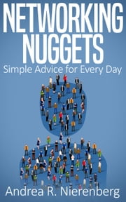 Networking Nuggets ebook by Andrea R. Nierenberg