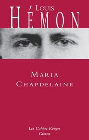 Maria Chapdelaine ebook by Louis Hémon