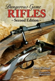 Dangerous-Game Rifles ebook by Terry Wieland