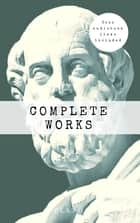 Plato: The Complete Works (31 Books) ebook by Plato, Benjamin Jowett, George Burges