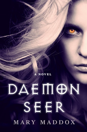 Daemon Seer - The Daemon World, #1 ebook by Mary Maddox