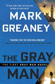 The Gray Man - A Gray Man Novel ebook by Mark Greaney