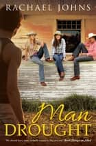 Man Drought ebook by Rachael Johns