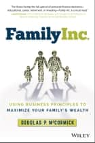 Family Inc. ebook by Douglas P. McCormick