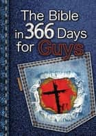 The Bible in 366 Days for Guys (eBook) ebook by Carolyn Larsen