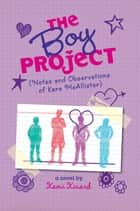 The Boy Project ebook by Kami Kinard