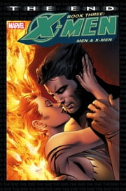 X-Men: The End Book Three ebook by Chris Claremont,Sean Chen