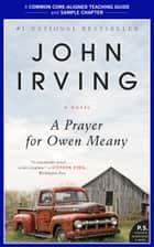 A Teacher's Guide for a Prayer for Owen Meany ebook by John Irving,Amy Jurskis