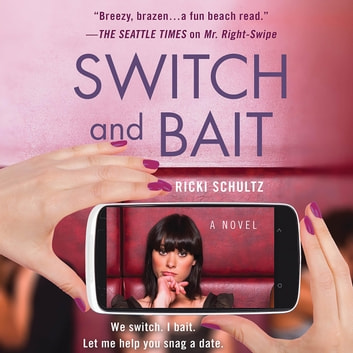Switch and Bait audiobook by Ricki Schultz