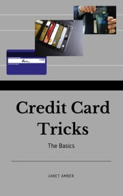 Credit Card Tricks: The Basics