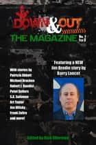 Down & Out: The Magazine Volume 1 Issue 3 ebook by Rick Ollerman, Barry Lancet, Patricia Abbott,...