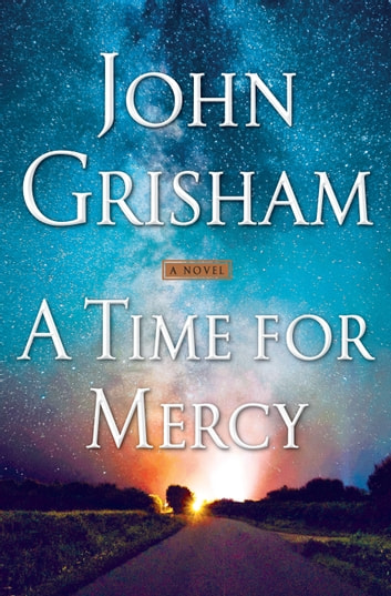 A Time for Mercy 電子書 by John Grisham