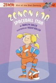 Zenon Kar: Spaceball Star ebook by Marilyn Sadler, Roger Bollen