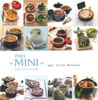 "Mes ""Mini"" par Julie Andrieu ebook by Julie Andrieu"