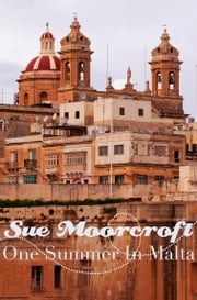 One Summer in Malta ebook by Sue Moorcroft