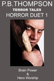 Horror Duet 1 ebook by P.B.Thompson