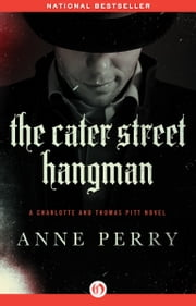 The Cater Street Hangman ebook by Anne Perry