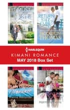 Harlequin Kimani Romance May 2018 Box Set - It Must Be Love\A San Diego Romance\Return to Me\Winning Her Heart ebook by Nicki Night, Kianna Alexander, Jacquelin Thomas,...