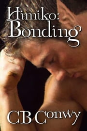 Himiko: Bonding ebook by Conwy, CB