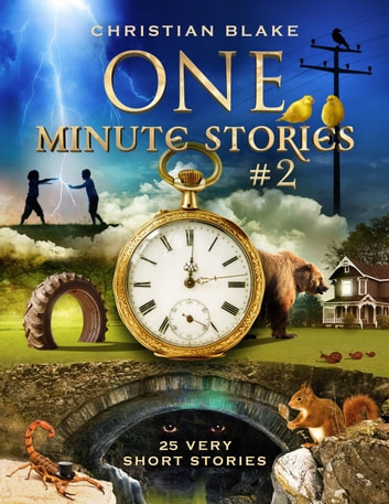 One Minute Stories #2 - One Minute Stories ebook by Christian Blake