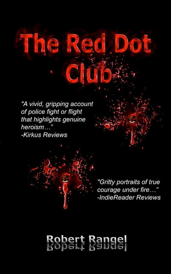 The Red Dot Club ebook by Rangel Robert