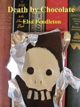 Death by Chocolate ebook by Elsa Pendleton