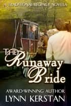The Runaway Bride ebook by Lynn Kerstan