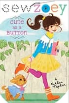 Cute as a Button ebook by Chloe Taylor, Nancy Zhang