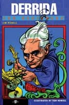 Derrida For Beginners eBook by Jim Powell, Van Howell