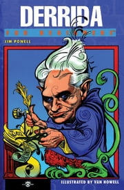 Derrida For Beginners ebook by Jim Powell,Van Howell