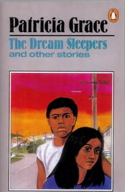 The Dream Sleepers ebook by Patricia Grace