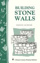 Building Stone Walls ebook by Charles McRaven