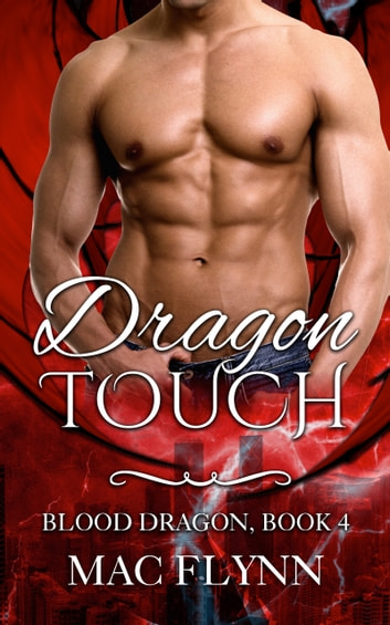 Dragon Touch ebook by Mac Flynn
